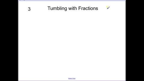 Thumbnail for entry Math 5.3 Fraction Tumbling