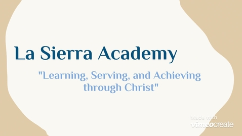 Thumbnail for entry La Sierra Academy - Feb 2021