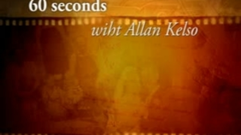Thumbnail for entry 60 seconds with allan kelso