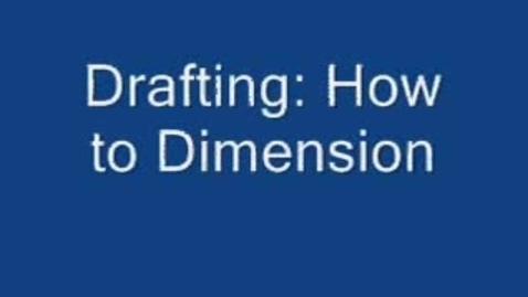 Thumbnail for entry Drafting Dimensioning