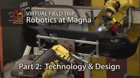 Thumbnail for entry Engineering and Technology - Robotics Virtual Field Trip