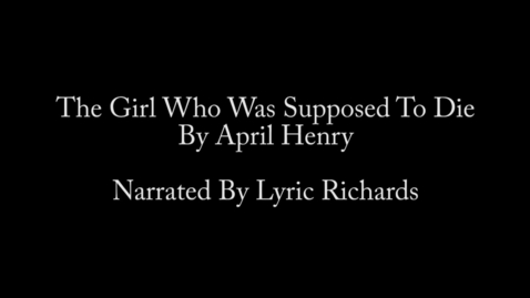 Thumbnail for entry The Girl Who Was Supposed to Die by April Henry