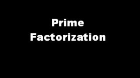 Thumbnail for entry Primes Factorization