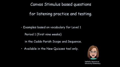 Thumbnail for entry Canvas Stimulus based questions for listening practice and testing - Nathalie Vanseveren