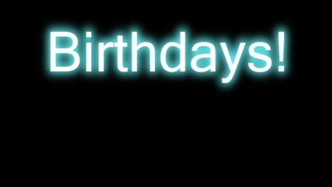 Thumbnail for entry Birthdays- May 25