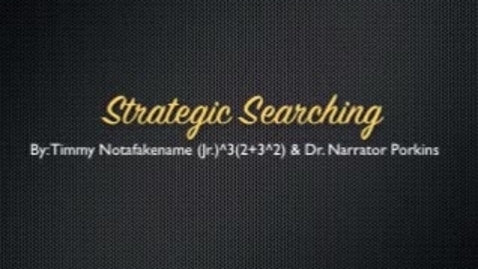 Thumbnail for entry Strategic Searching
