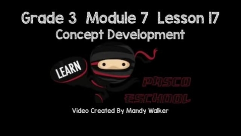 Thumbnail for entry Module 7 Lesson 17