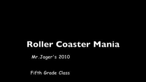 Thumbnail for entry Mr. Jager's Roller Coasters