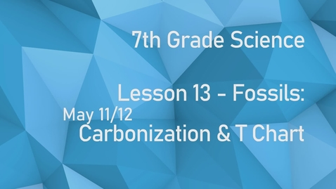Thumbnail for entry Earth Science - Lesson 13