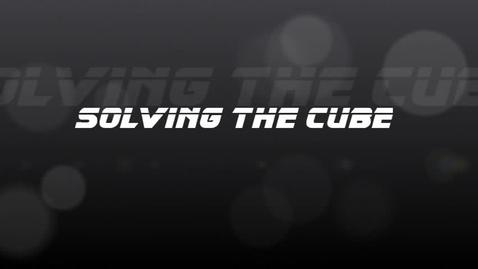 Thumbnail for entry Solving the Cube Tutorial (BM) Part 1