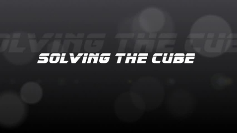Thumbnail for entry Solving the Cube Tutorial (BM) Part 1