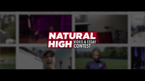 Thumbnail for entry Natural High Video & Essay Contest 2016