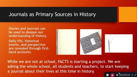 Thumbnail for entry Journals as Primary Sources in History - Grades 7-8