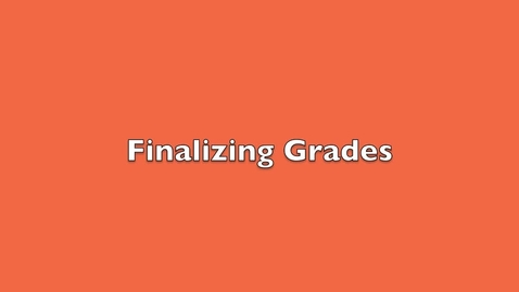 Thumbnail for entry Finalizing Marking Period Grades