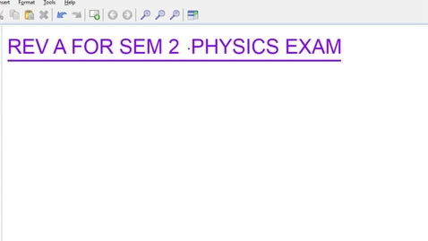 Thumbnail for entry Physics Review A for Sem 2 exam