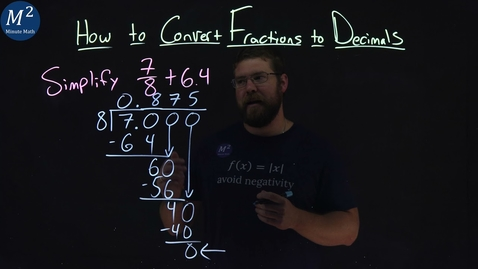 Thumbnail for entry How to Convert Fractions to Decimals | 7/8+6.4 | Part 4 of 4 | Minute Math
