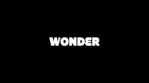 Thumbnail for entry Wonder by Ava, Abby, and Sydney