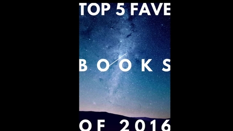 Thumbnail for entry Top 5 Books of 2016