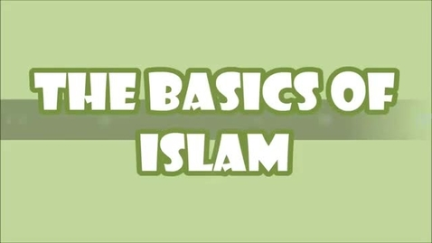 Thumbnail for entry The Basics of Islam
