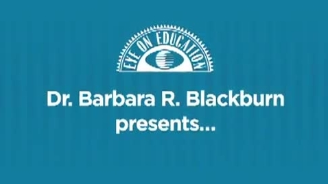 Thumbnail for entry Rigor and the Common Core State Standards with Barbara Blackburn