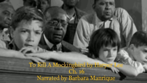Thumbnail for entry To Kill A Mockingbird Chapter 16(6).mp4