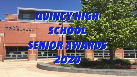 Thumbnail for entry Quincy High 2020 Senior Awards