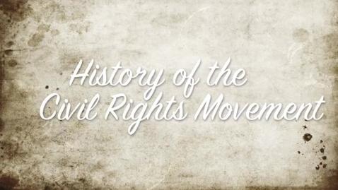 Thumbnail for entry p7_sarah_historyofthecivilrightsmovement
