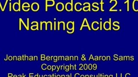 Thumbnail for entry Naming6(2.10) Naming Acids
