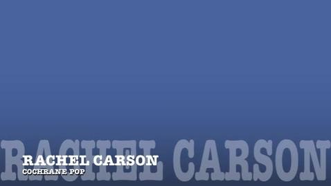 Thumbnail for entry Cochrane Pop: Rachel Carson