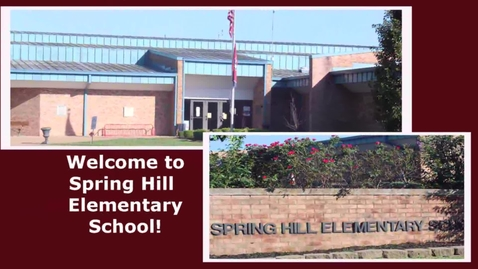 Thumbnail for entry Welcome to Spring Hill Elementary!