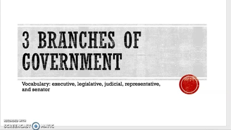 Thumbnail for entry 3BranchesofGovernmentNotes