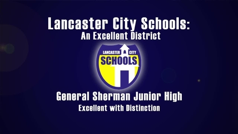 Thumbnail for entry General Sherman Junior High School - 2011 Excellent with Distinction