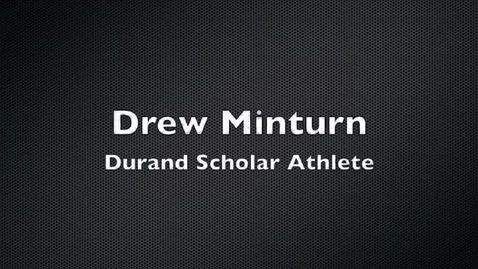 Thumbnail for entry Drew Minturn Scholar Athlete