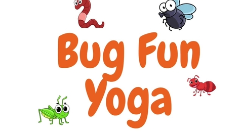 Thumbnail for entry Bug Fun Yoga.mov