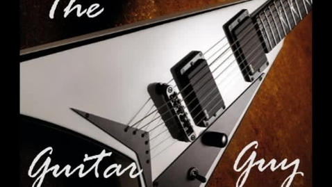 Thumbnail for entry The Guitar Guy