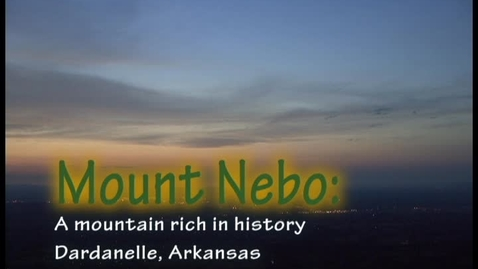 Thumbnail for entry Mt. Nebo, Rich in History