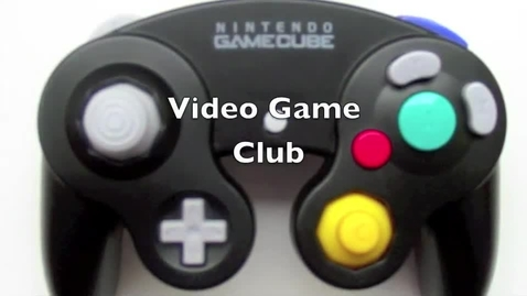 Thumbnail for entry Video Game Club