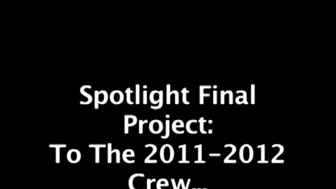 Thumbnail for entry Spotlight Final Project - Tip For 2011-2012