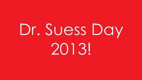 Thumbnail for entry Dr Suess Day 2013