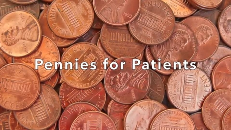Thumbnail for entry Pennies for Patients