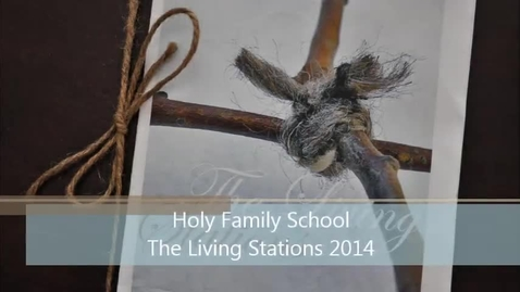 Thumbnail for entry Living Stations of the Cross 2014