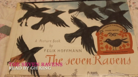 Thumbnail for entry The Seven Ravens - read-aloud