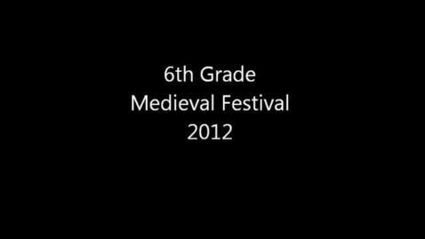 Thumbnail for entry Medieval Festival 2012