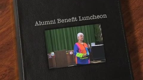 Thumbnail for entry Alumni Benefit Luncheon 2013
