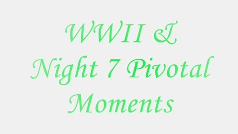 Thumbnail for entry WWII & Night 7 Pivotal Moments Korn