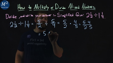 Thumbnail for entry How to Multiply or Divide Mixed Numbers | 2 1/2 ÷ 1 1/4 | Part 4 of 4 | Minute Math
