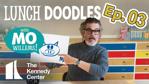 Thumbnail for entry LUNCH DOODLES with Mo Willems! Episode 03