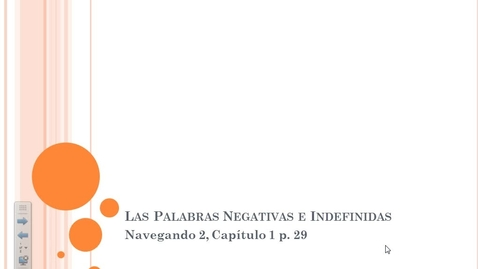 Thumbnail for entry Navegando 2.1A Las Palabras Negativas e Indefinidas