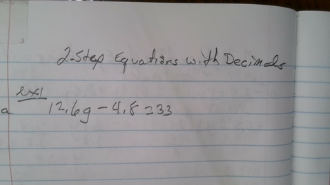 Thumbnail for entry Solve 2 step Equations with Decimals