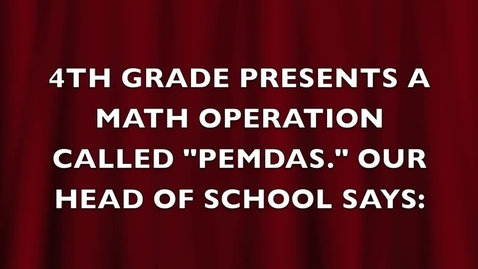 Thumbnail for entry MCS 4th Grade Order of Operations Rap